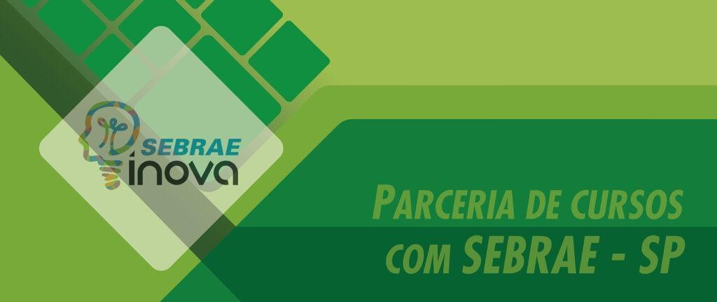 SEBRAE-SP PARA CURSOS TÉCNICOS E DE GESTÃO